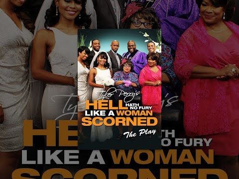 Tyler Perry's Hell Hath No Fury Like A Woman Scorned (The Play)