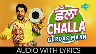 Challa with lyrics   ਛੱਲਾ   Laung Da Lishkara   Gurdaas Maan   Jagjit Singh   Sukhpal Sukh