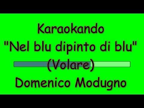 Karaoke Italiano - Nel Blu dipinto di blu - Domenico Modugno ( Testo )