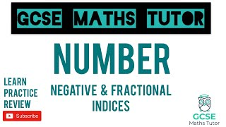 Negative and Fractional Indices (Higher Only) | GCSE Maths Tutor