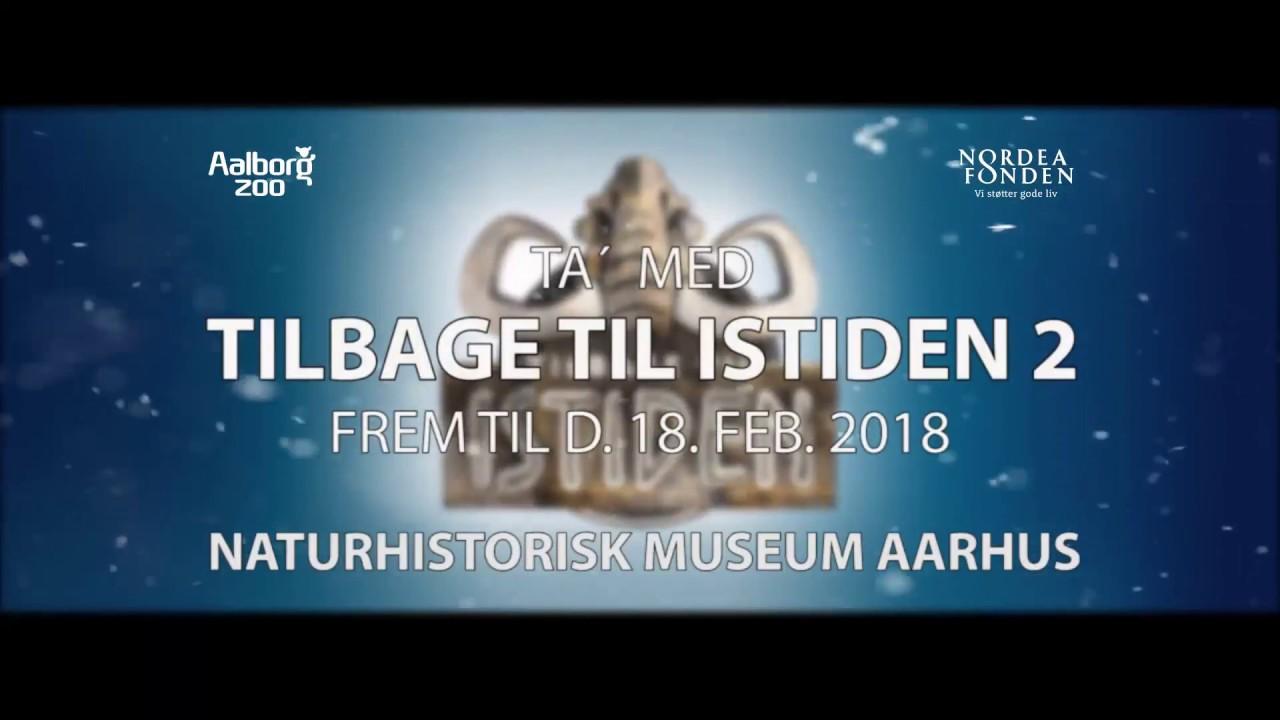 Tilbage til Istiden 2 på Naturhistorisk Museum Aarhus