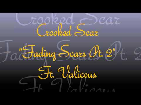 "Crooked Scar ""Fading Scars Pt. 2"" Ft. Valicous"