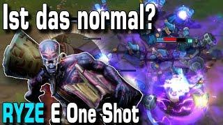 Ist das normal? | Ryze E One Shot  [Guide/Tutorial] thumbnail