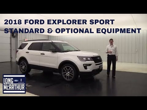 2018 FORD EXPLORER SPORT: STANDARD & OPTIONAL EQUIPMENT