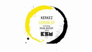 Kerkez - Lemon (Mark Broom remix)