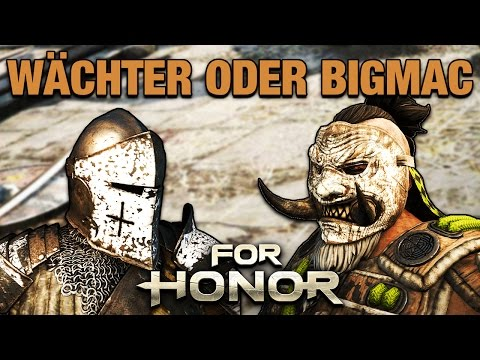 For Honor Gameplay German #26 - Wächter Oder Bigmac? - Lets Play For Honor