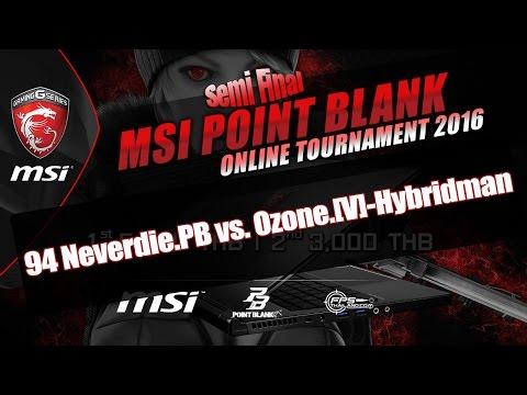 MSI PB #2 - รอบรอง : 94 Neverdie.PB vs. Ozone.[V]-Hybridman [BO3]