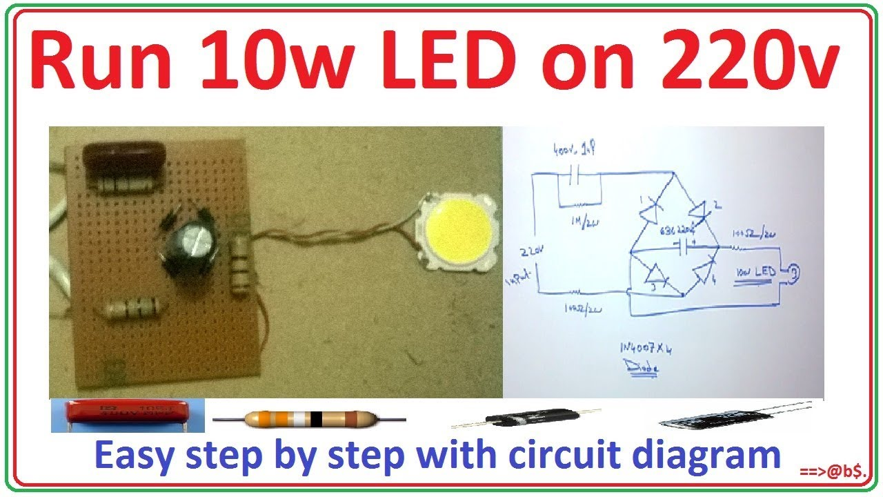 how to run 10 watt led bulb on 220v easy step by step with circuit diagram [ 1280 x 720 Pixel ]