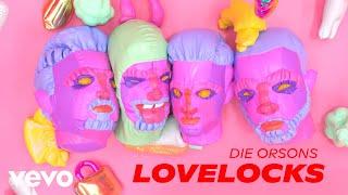 Die Orsons - Lovelocks (Official Video)