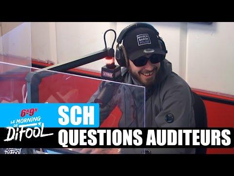 Youtube: SCH  – Questions auditeurs #MorningDeDifool