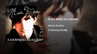 In the Midst of a Dream