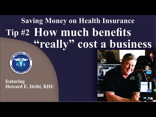"Tip 2 - How much benefits ""really"" cost a business"