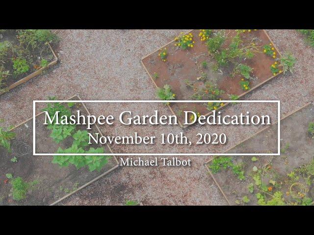 Dedication of Mashpee Community Garden