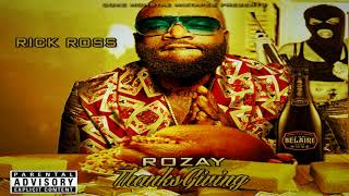 Rick Ross - Rozay Thanksgiving (Full Mixtape)