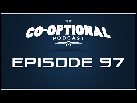 The Co-Optional Podcast Ep. 97 [strong language] - November 3, 2015