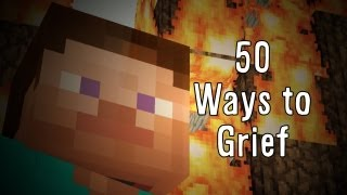 ♪50 Ways to Grief♪ - a Minecraft Song Parody of 50 Ways to Say Goodbye