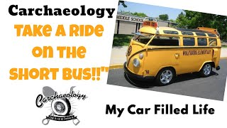 "Carchaeology: ""The Short Bus"" Crazy VW School Bus Build My Car Filled Live"