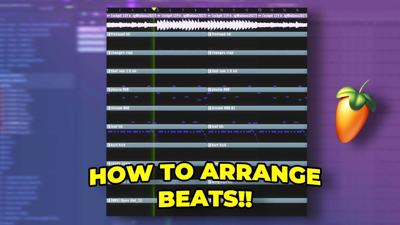 How To Arrange Your Beats (Simple Arrangement Tips)!