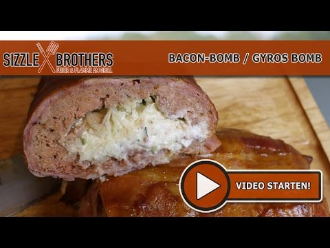 Bacon Bomb / Gyros Bomb – Anleitung  – SizzleBrothers