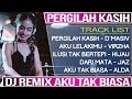 Download Mp3 DJ REMIX BREAKBEAT PERGILAH KASIH (D`Masiv) VS AKU TAK BIASA (Alda)