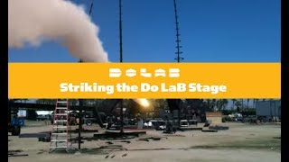 Striking The Do LaB stage at Coachella the easy way