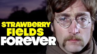 Ten Interesting Facts About The Beatles Strawberry Fields Forever