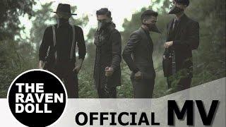 ไม่ใช่เพลงรัก - THE RAVEN DOLL【Official MV】