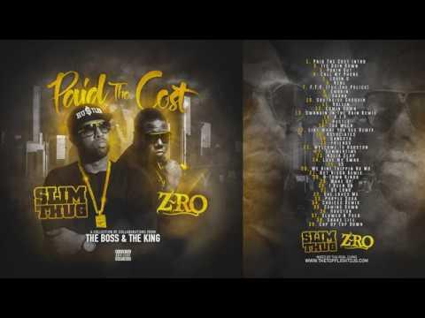 Slim Thug & ZRo  Paid The Cost Full Mixtape