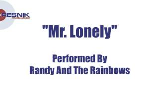 Randy And The Rainbows- Mr Lonely