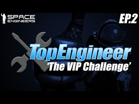Space Engineers - Top Engineer Ep2: 'The VIP Challenge' & Gyrfalcon Mk.3