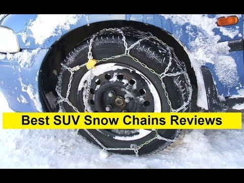 Top 3 Best SUV Snow Chains Reviews in 2019