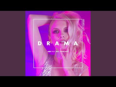 Drama (feat. Mike Diamondz) (Extended Version)