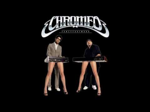 Chromeo    Fancy Footwork Crookers Remix