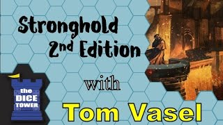 Stronghold 2nd Edition Review -  with Tom Vasel
