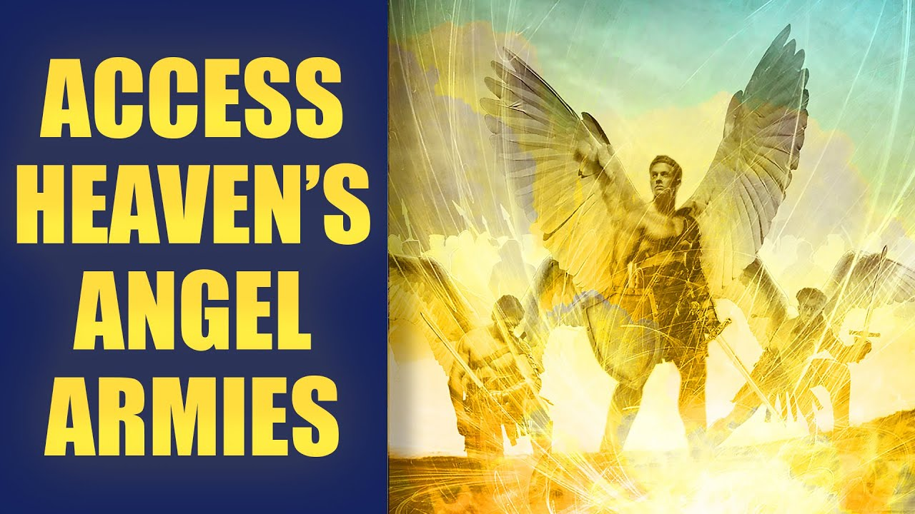 ANGELS: How to Partner with the Armies of Heaven