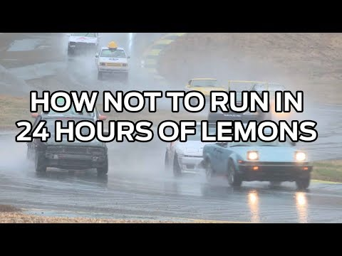 How Not To Run In 24 Hours of Lemons