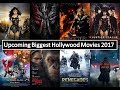 Upcoming Biggest Hollywood Movies 2017 (First Look, Star Cast, Release Date)