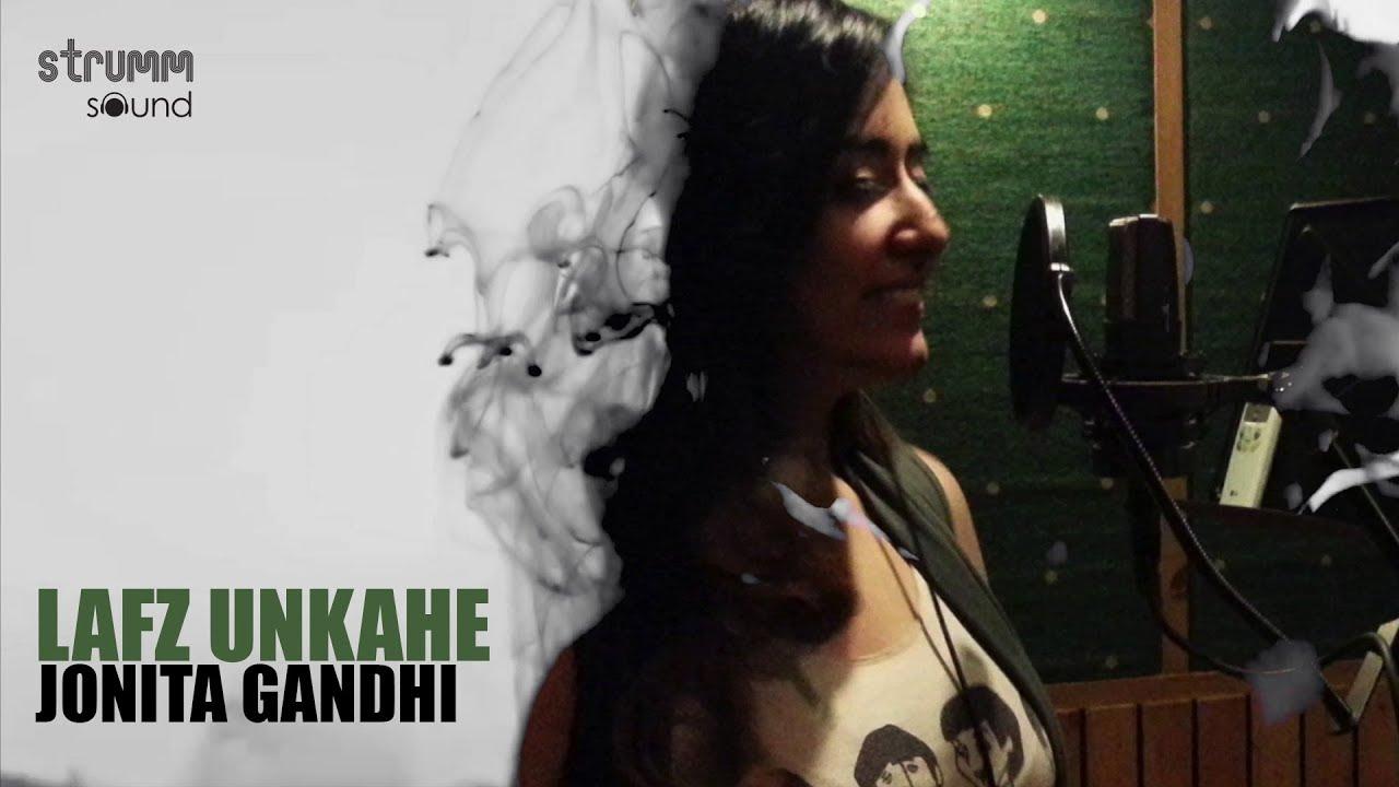 Download Lafz Unkahe | Jonita Gandhi | Ajay Singha | Mohit Pathak