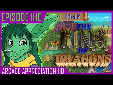 The King of Dragons || Arcade Appreciation HD