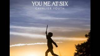 Repeat youtube video Wild Ones - You me at six - cavalier youth