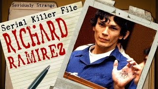 The Night Stalker - Richard Ramirez | SERIAL KILLER FILES
