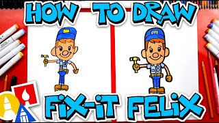 How To Draw Fix-It Felix From Wreck-It Ralph