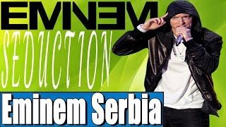 Eminem - Seduction (Srpski Prevod)