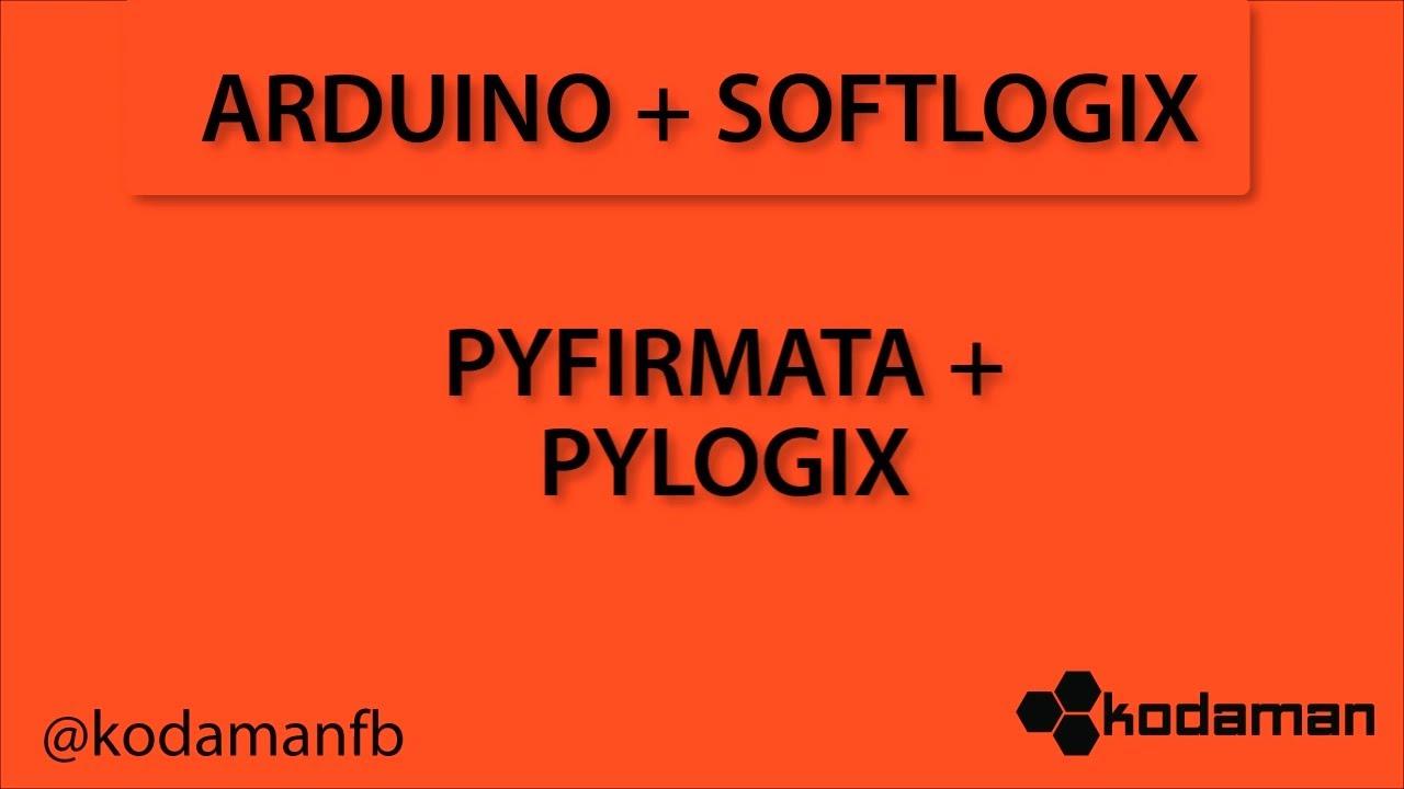 Pyfirmata + Pylogix with SoftLogix 5800