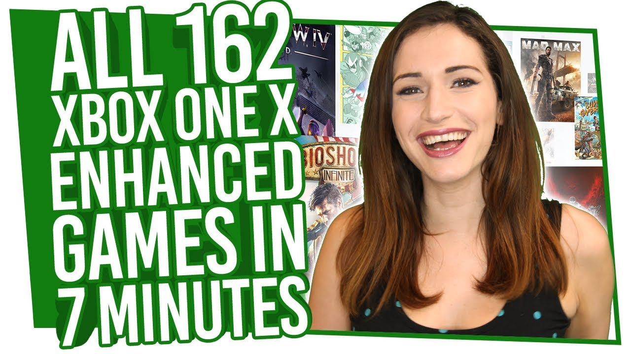 All 162 Xbox One X Enhanced Games Explained In 7 Minutes Youtube