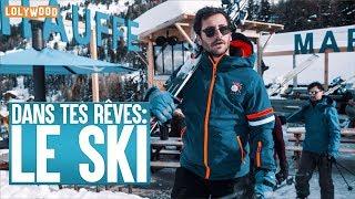 Dans tes rêves : Le Ski
