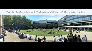 Top 30 Engineering Colleges and Universities in the world - 2019 | What Else