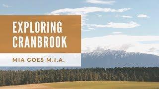 Discover Cranbook, British Columbia