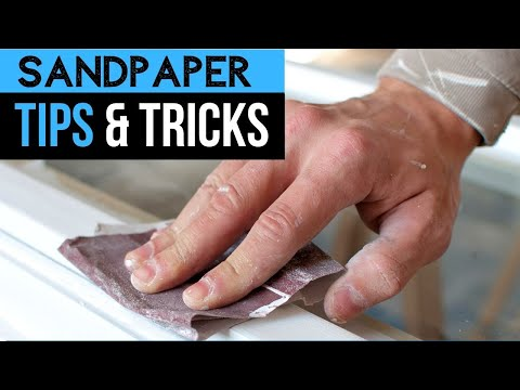Sandpaper Basics: Tips & Tricks you NEED to Know!