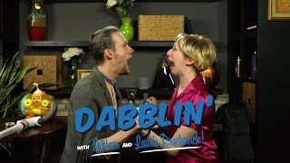 Hey, Let's Stay Positive!   Dabblin! with Eustace and Laurie Brockovich